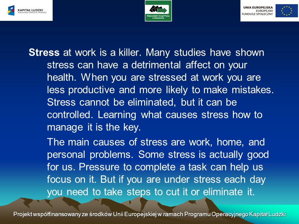 What is Stress.Stress is part of life, it is part of being human.