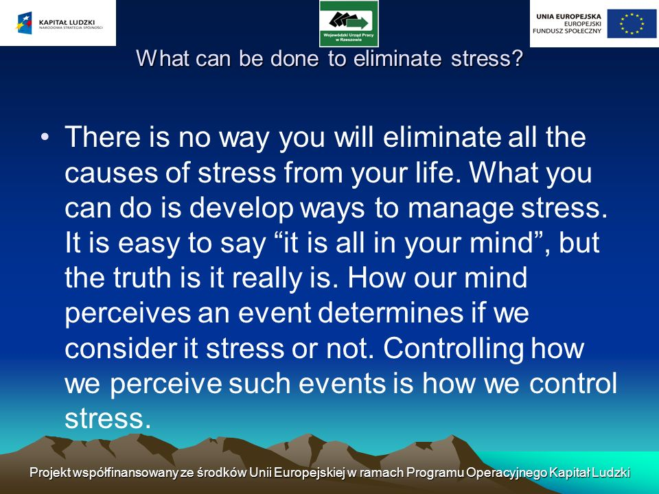 How To Effectively Manage Stress At Work The most common stress in our lives comes at work.