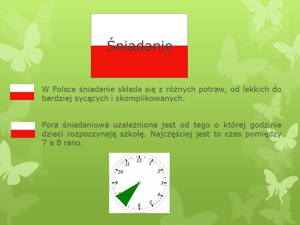 W Polsce śniadanie składa się z różnych potraw, od lekkich do bardziej sycących i skomplikowanych. Pora śniadaniowa uzależniona jest od tego o której