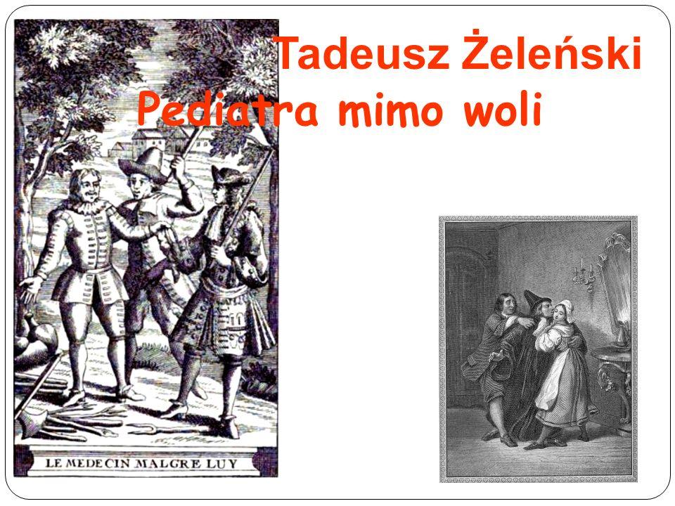 Tadeusz Żeleński Pediatra mimo woli