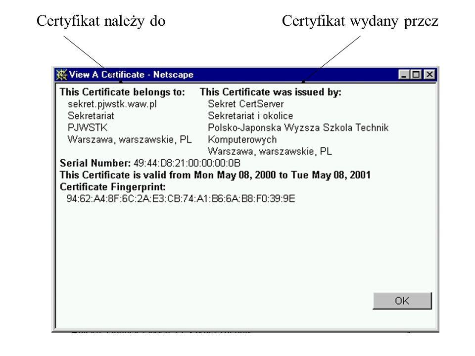 Certyfikat wydany przezCertyfikat należy do