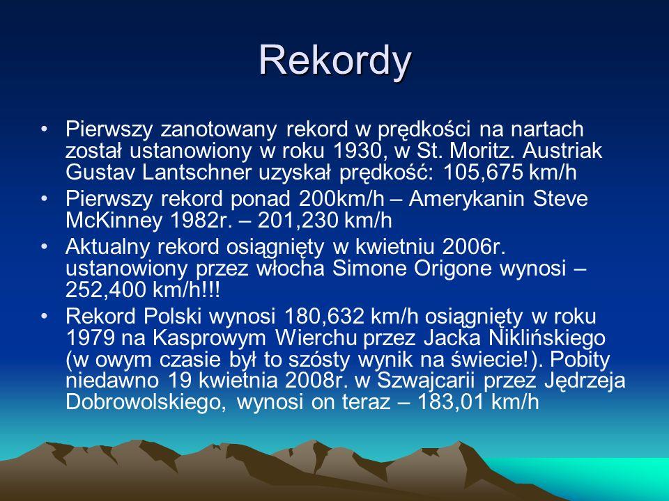 Rekordy Pierwszy zanotowany rekord w prędkości na nartach został ustanowiony w roku 1930, w St. Moritz. Austriak Gustav Lantschner uzyskał prędkość: 1
