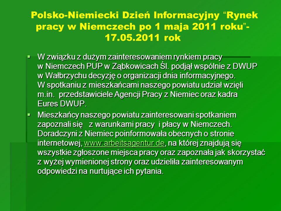 W związku z dużym zainteresowaniem rynkiem pracy w Niemczech PUP w Ząbkowicach Śl. podjął wspólnie z DWUP w Wałbrzychu decyzję o organizacji dnia info