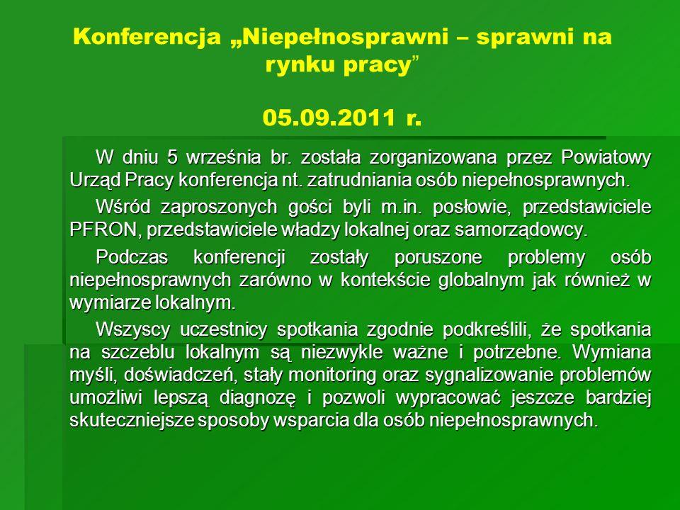 W dniu 5 września br. została zorganizowana przez Powiatowy Urząd Pracy konferencja nt. zatrudniania osób niepełnosprawnych. W dniu 5 września br. zos