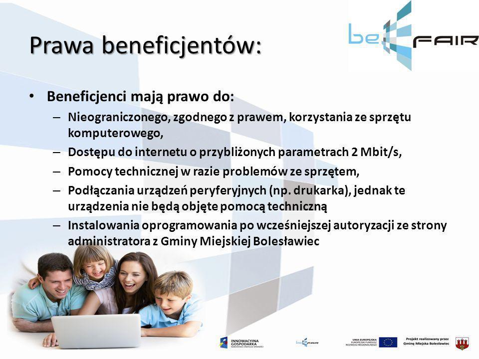 Prawa beneficjentów: Beneficjenci mają prawo do: – Nieograniczonego, zgodnego z prawem, korzystania ze sprzętu komputerowego, – Dostępu do internetu o