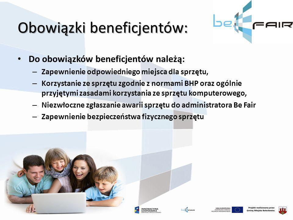 Obowiązki beneficjentów: Do obowiązków beneficjentów należą: – Zapewnienie odpowiedniego miejsca dla sprzętu, – Korzystanie ze sprzętu zgodnie z norma