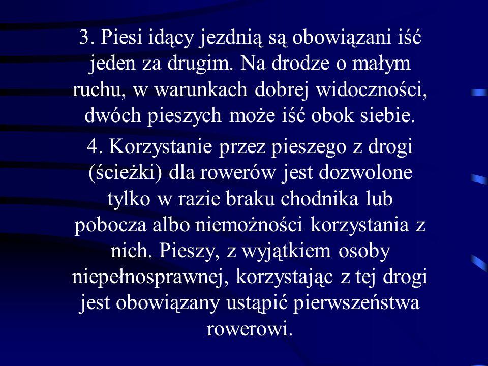 5.Przepisów ust. 1-4 nie stosuje się w strefie zamieszkania.
