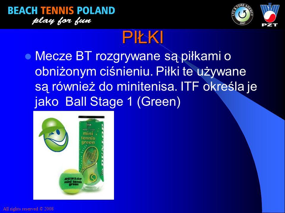 PIŁKI Mecze BT rozgrywane są piłkami o obniżonym ciśnieniu. Piłki te używane są również do minitenisa. ITF określa je jako Ball Stage 1 (Green) All ri
