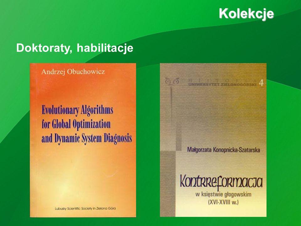 Doktoraty, habilitacje Kolekcje Kolekcje