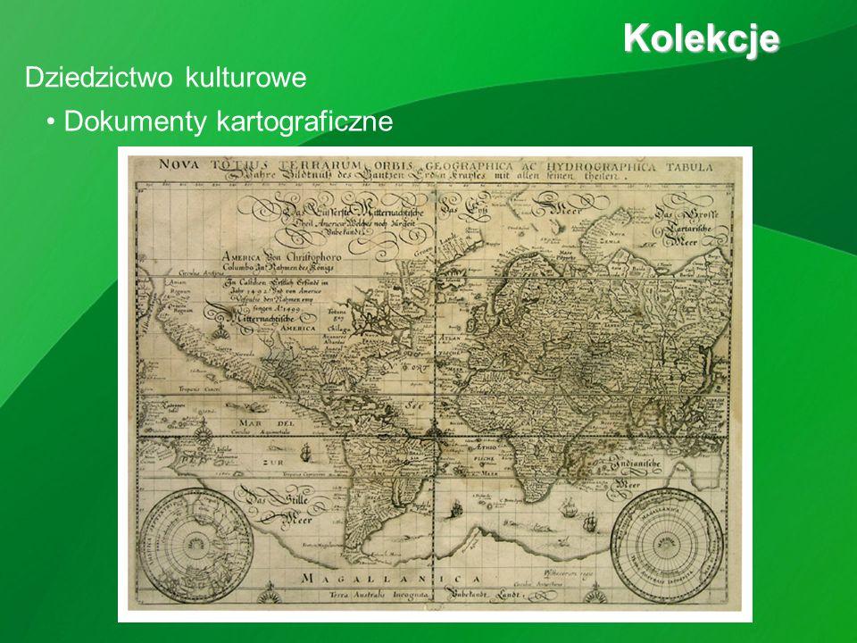 Kolekcje Kolekcje Dokumenty kartograficzne Dziedzictwo kulturowe