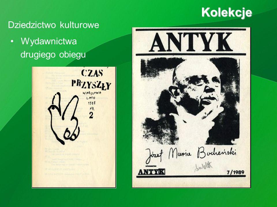 Wydawnictwa drugiego obiegu Kolekcje Kolekcje Dziedzictwo kulturowe