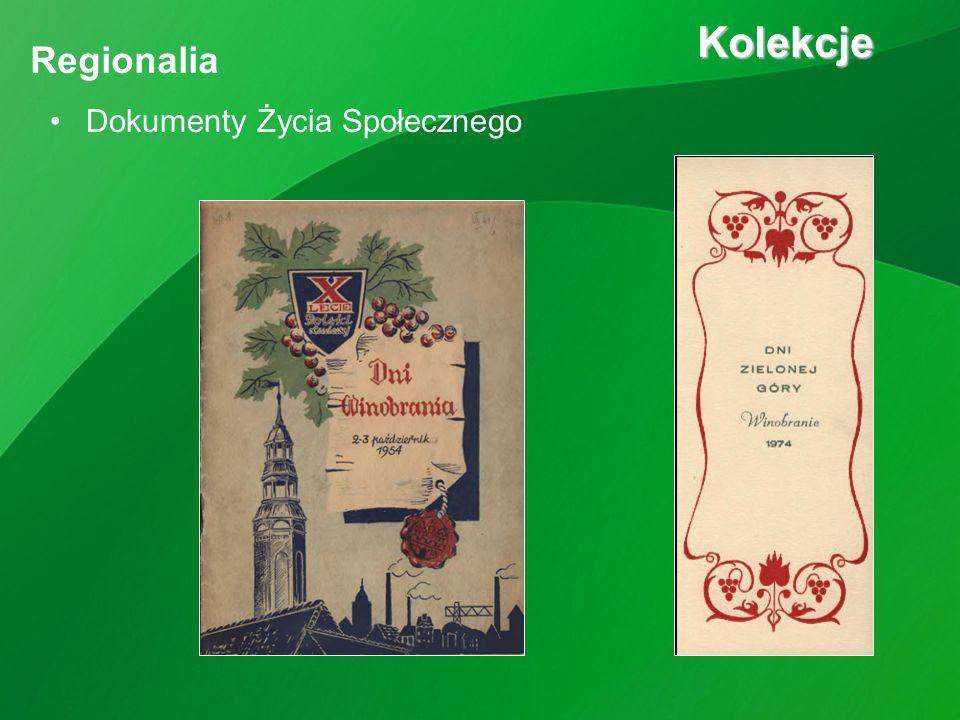 Dokumenty Życia Społecznego Kolekcje Kolekcje Regionalia