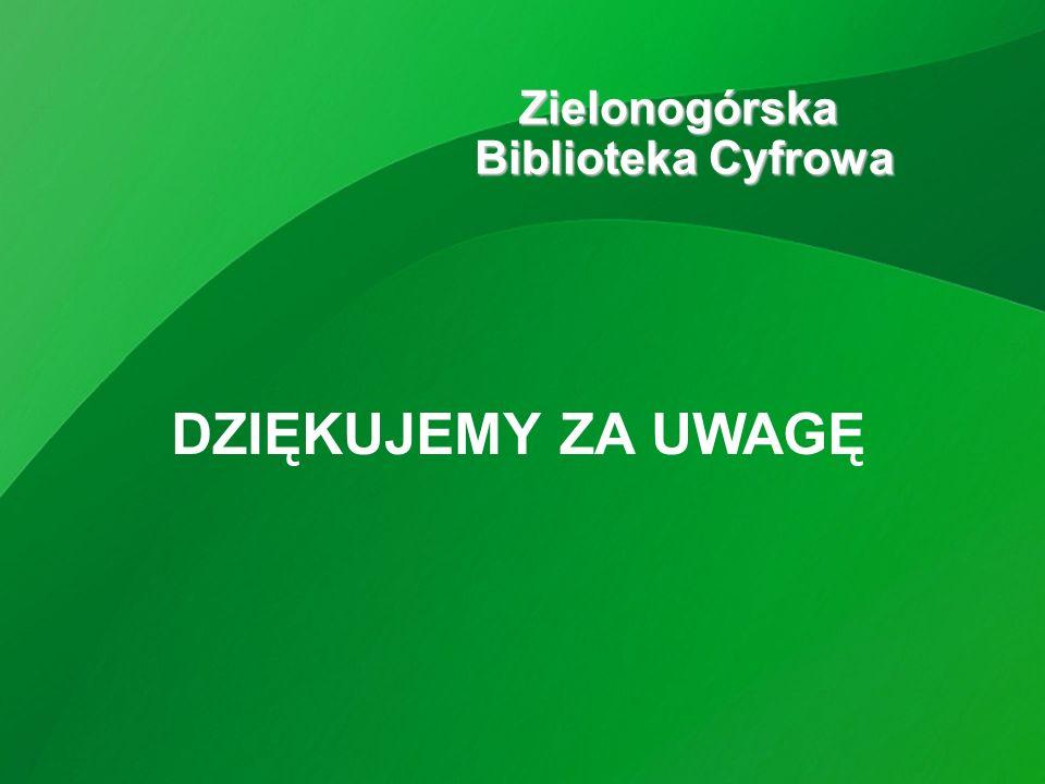 Zielonogórska DZIĘKUJEMY ZA UWAGĘ