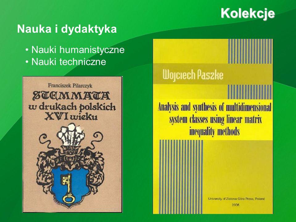 Kolekcje Kolekcje Nauka i dydaktyka Nauki humanistyczne Nauki techniczne