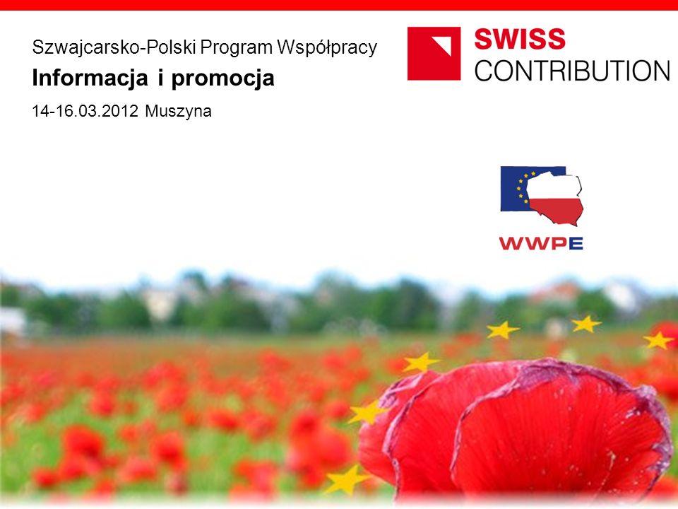 Informacja i promocja Szwajcarsko-Polski Program Współpracy 14-16.03.2012 Muszyna opracowanie JEMS Architekci