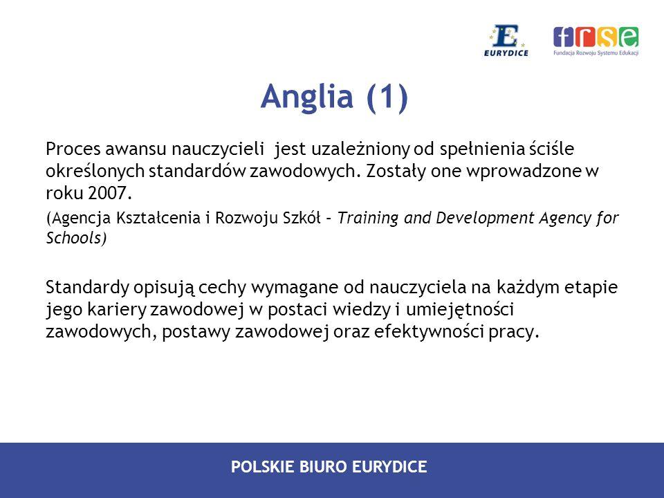 POLSKIE BIURO EURYDICE Bułgaria (4) Program wprowadza zróżnicowaną skalę wynagrodzeń zależnych od wyników uczniów w perspektywie długoterminowej, co ma na celu podniesienie jakości kształcenia oraz wprowadzenie systemu nagród dla nauczycieli za szczególny wkład w pracę szkoły.