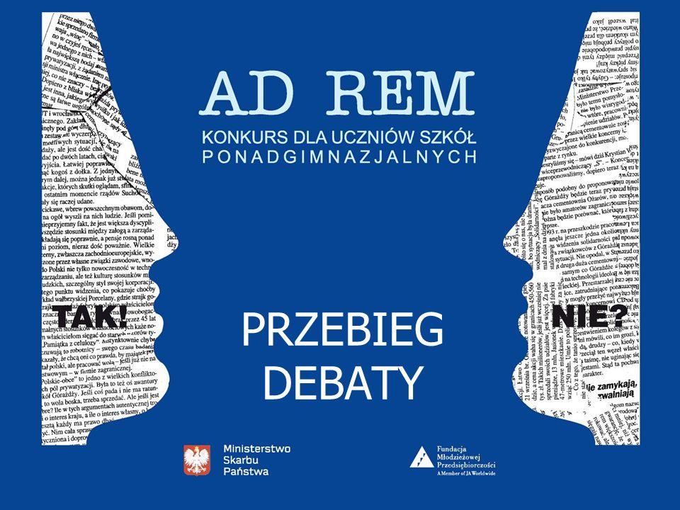 PRZEMÓWIENIA I PYTANIA Debata składa się z 6 przemówień.