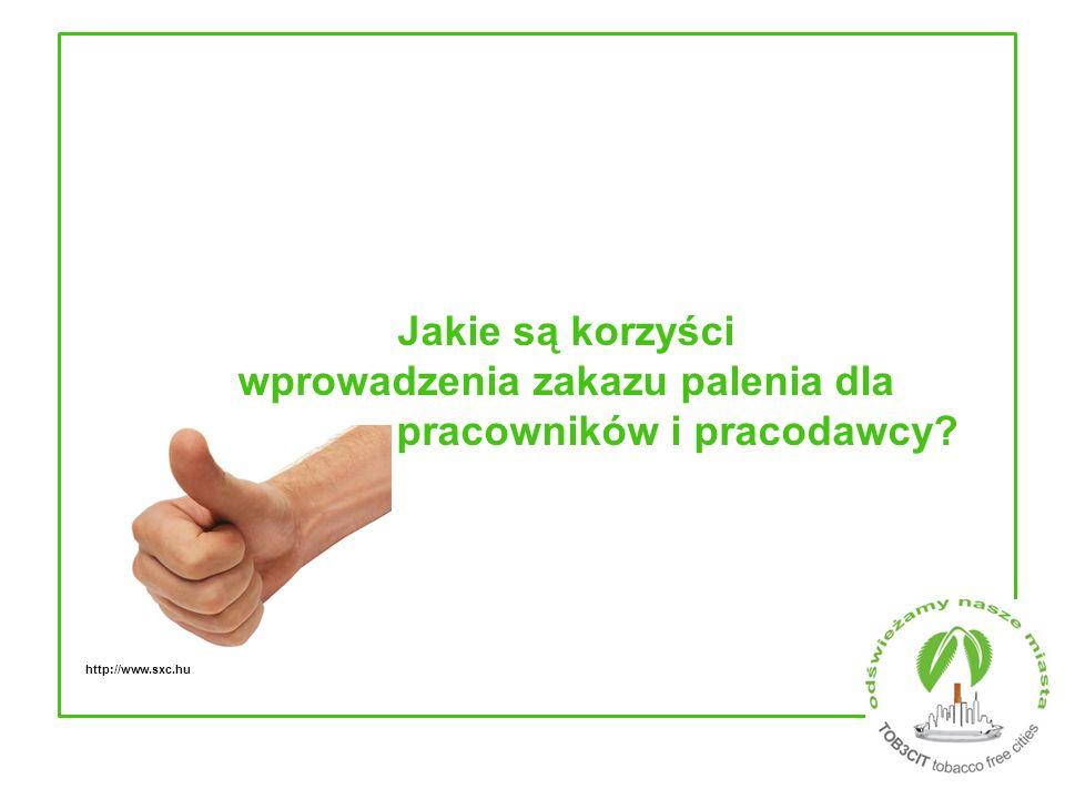 Jakie są korzyści wprowadzenia zakazu palenia dla pracowników i pracodawcy? http://www.sxc.hu