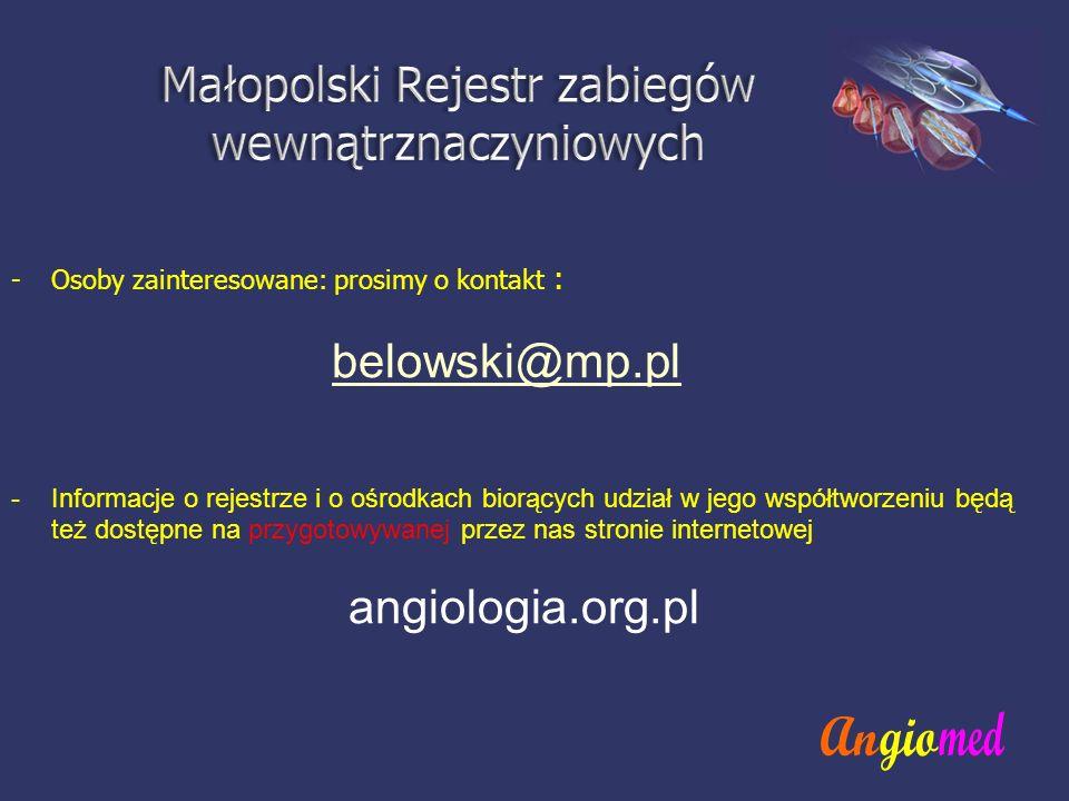 -Osoby zainteresowane: prosimy o kontakt : belowski@mp.pl -Informacje o rejestrze i o ośrodkach biorących udział w jego współtworzeniu będą też dostęp