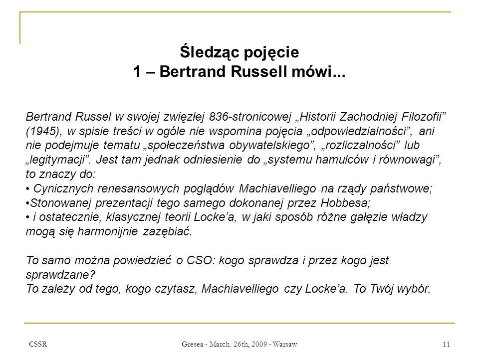 CSSR Gresea - March. 26th, 2009 - Warsaw 11 Śledząc pojęcie 1 – Bertrand Russell mówi...