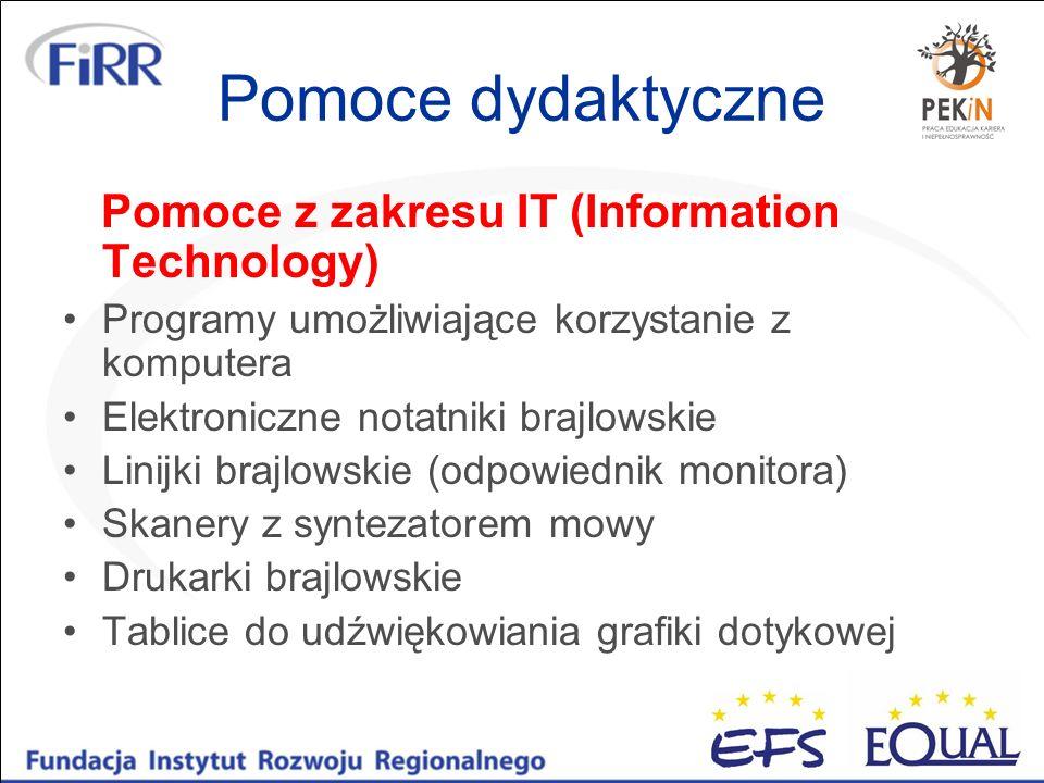 Pomoce dydaktyczne Pomoce z zakresu IT (Information Technology) Programy umożliwiające korzystanie z komputera Elektroniczne notatniki brajlowskie Lin