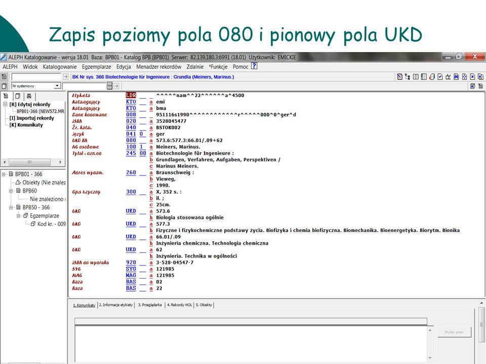 10 czerwcaWarsztaty UKD BN 201115 Zapis poziomy pola 080 i pionowy pola UKD