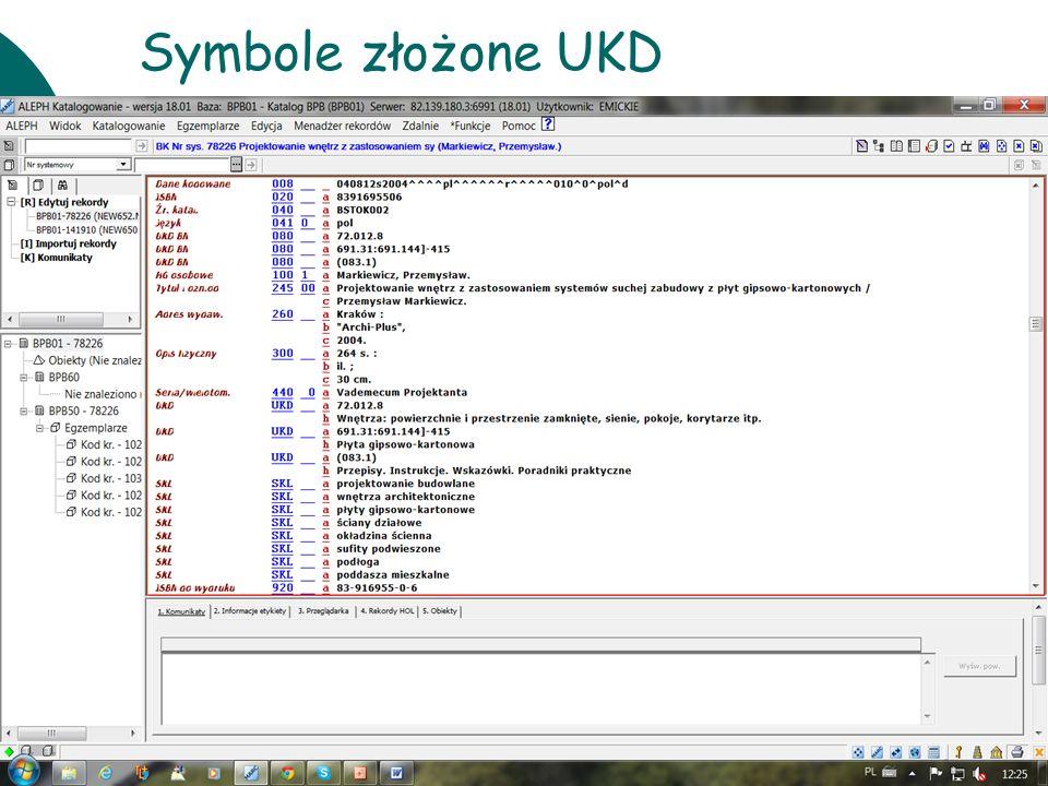 10 czerwcaWarsztaty UKD BN 201138 Symbole złożone UKD