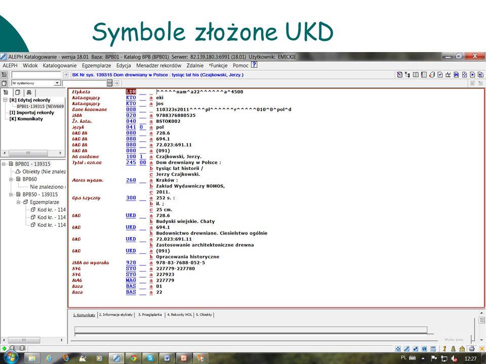 10 czerwcaWarsztaty UKD BN 201139 Symbole złożone UKD