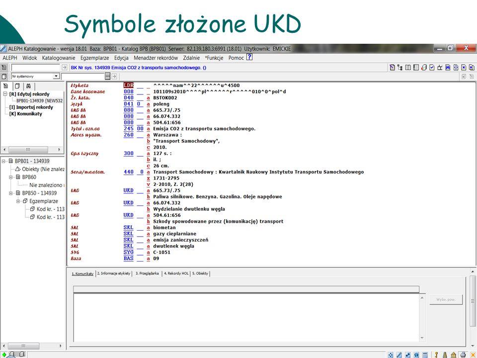 10 czerwcaWarsztaty UKD BN 201140 Symbole złożone UKD