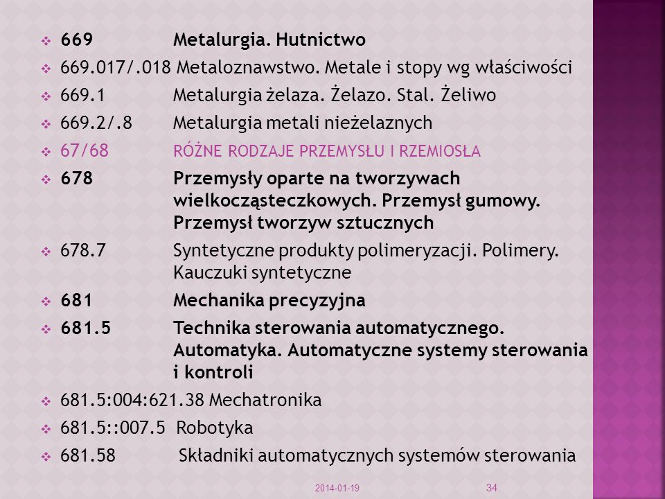 669Metalurgia.Hutnictwo 669.017/.018 Metaloznawstwo.
