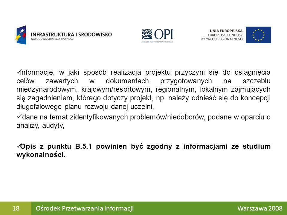 informacje, w jaki sposób realizacja projektu przyczyni się do osiągnięcia celów zawartych w dokumentach przygotowanych na szczeblu międzynarodowym, k