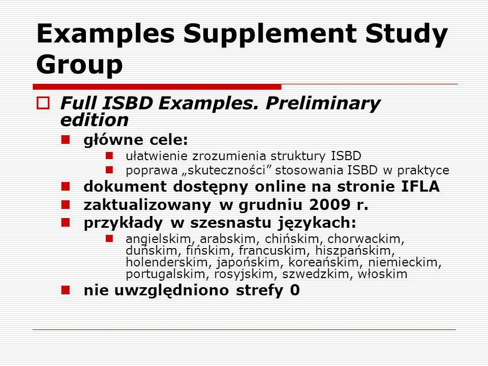 Examples Supplement Study Group Full ISBD Examples.