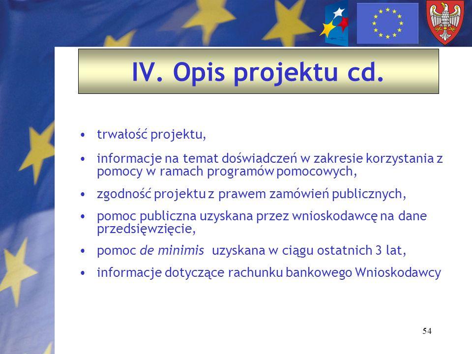 54 trwałość projektu, informacje na temat doświadczeń w zakresie korzystania z pomocy w ramach programów pomocowych, zgodność projektu z prawem zamówi