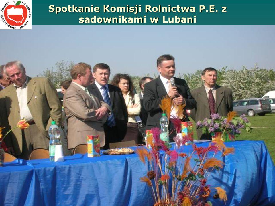 Spotkanie Komisji Rolnictwa P.E. z sadownikami w Lubani