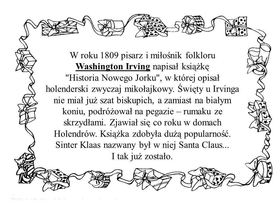 W roku 1809 pisarz i miłośnik folkloru Washington Irving napisał książkę