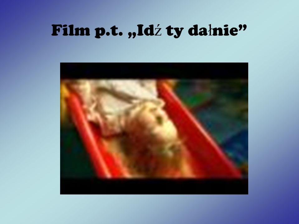 Film p.t. Id ź ty da ł nie