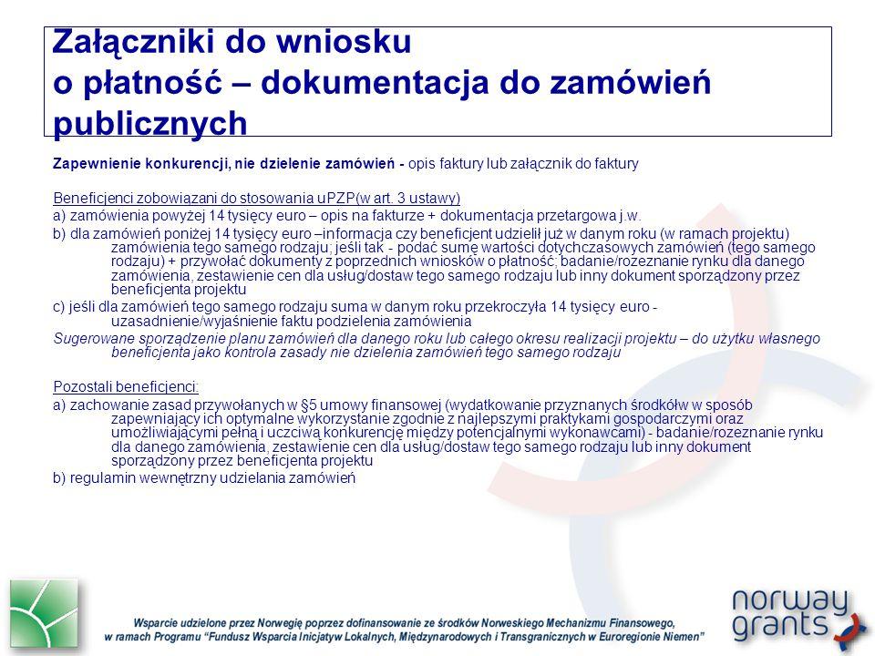 Zapewnienie konkurencji, nie dzielenie zamówień - opis faktury lub załącznik do faktury Beneficjenci zobowiązani do stosowania uPZP(w art.