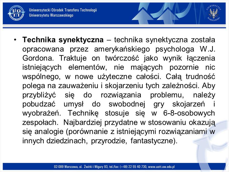 Technika synektyczna – technika synektyczna została opracowana przez amerykańskiego psychologa W.J. Gordona. Traktuje on twórczość jako wynik łączenia