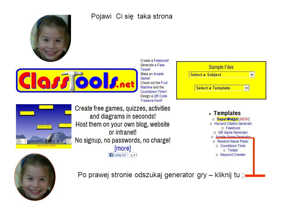 Pojawi Ci się taka strona Po prawej stronie odszukaj generator gry – kliknij tu ;