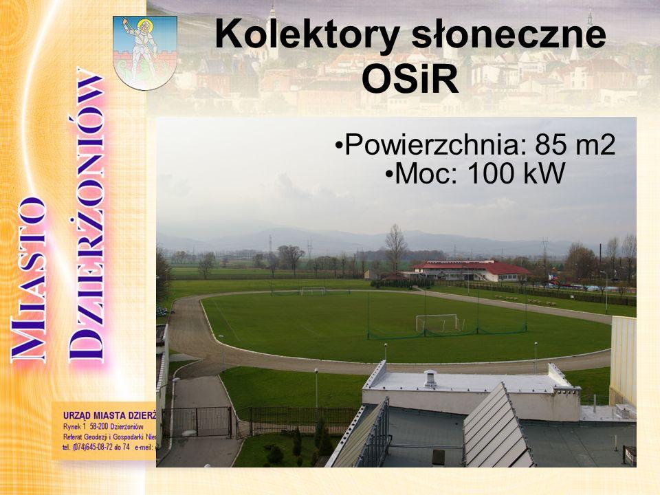 Kolektory słoneczne OSiR Powierzchnia: 85 m2 Moc: 100 kW