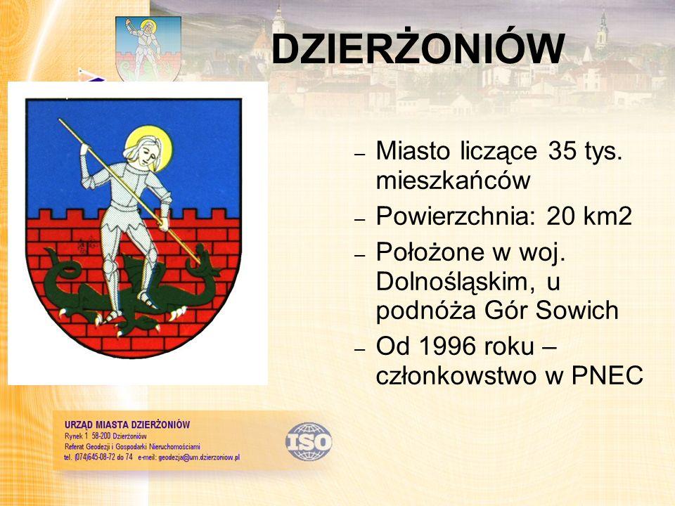 DZIERŻONIÓW – Miasto liczące 35 tys. mieszkańców – Powierzchnia: 20 km2 – Położone w woj. Dolnośląskim, u podnóża Gór Sowich – Od 1996 roku – członkow