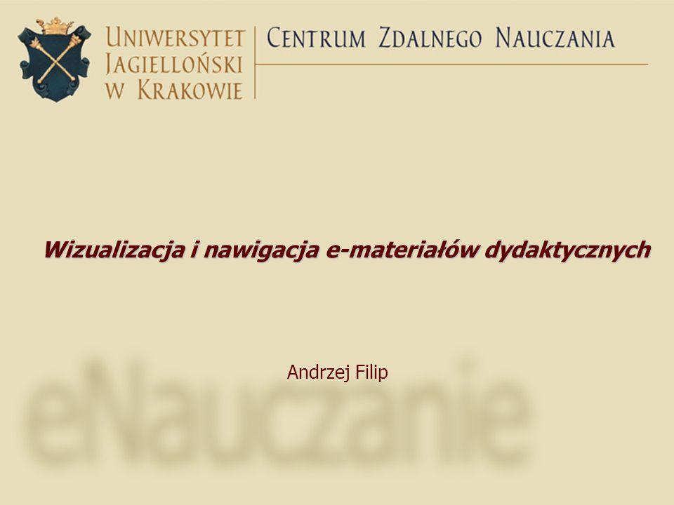 Wizualizacja i nawigacja e-materiałów dydaktycznych Andrzej Filip