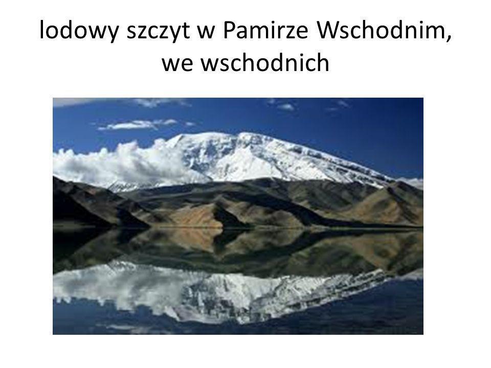 lodowy szczyt w Pamirze Wschodnim, we wschodnich