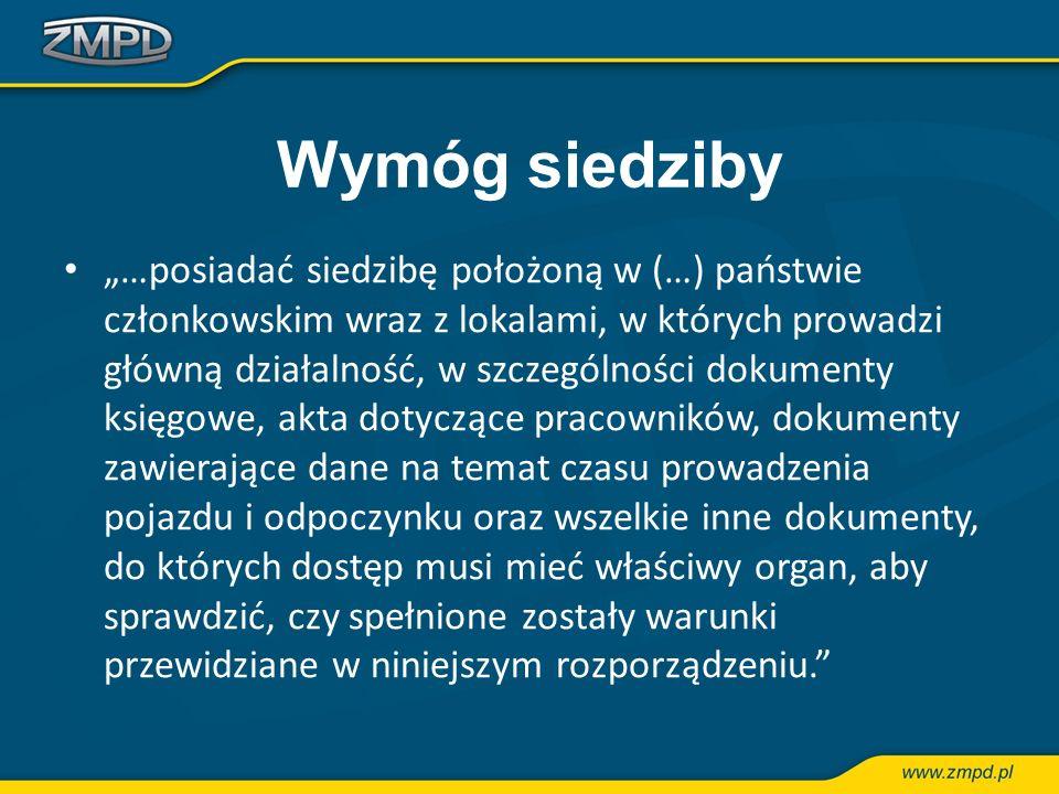 Wymóg siedziby …posiadać siedzibę położoną w (…) państwie członkowskim wraz z lokalami, w których prowadzi główną działalność, w szczególności dokumen