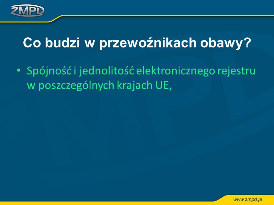 Co budzi w przewoźnikach obawy? Spójność i jednolitość elektronicznego rejestru w poszczególnych krajach UE,