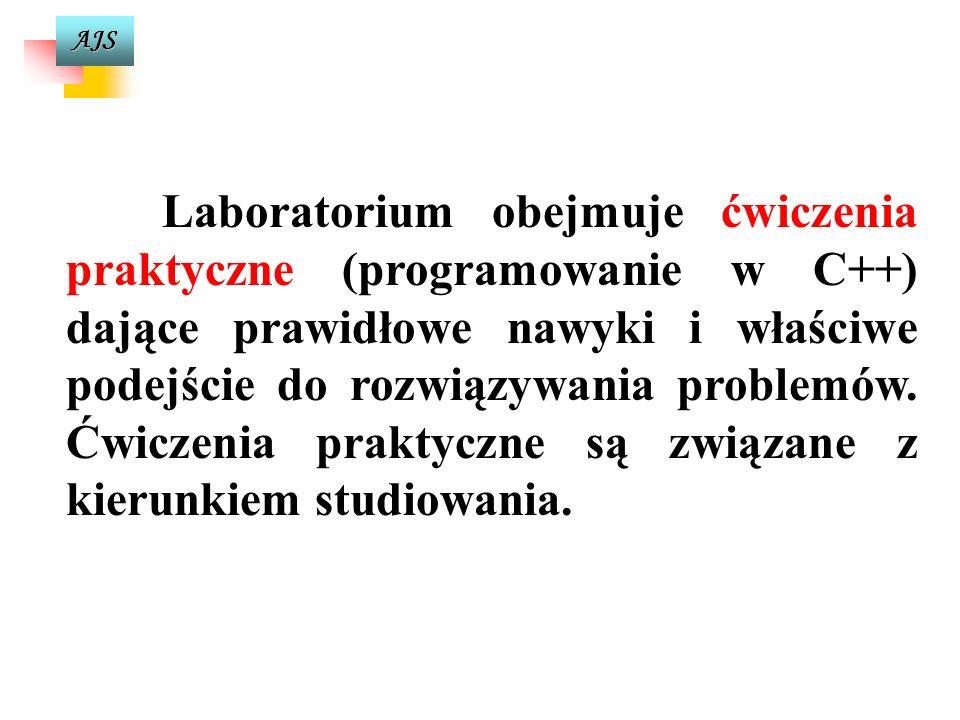 AJS Cd Zakres tematyczny wykładu obejmuje: 3. podstawy programowania w języku C++ (struktura programu, typy danych, deklaracje zmiennych i stałych, op