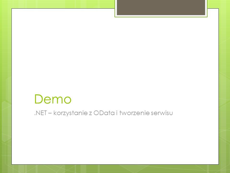 Demo.NET – korzystanie z OData i tworzenie serwisu