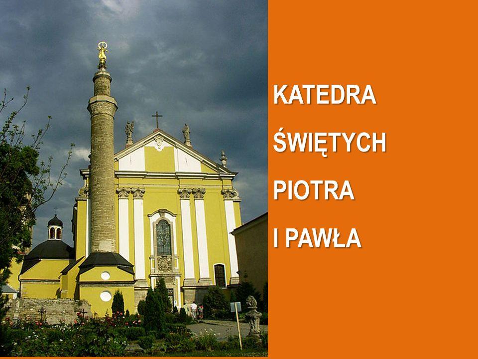 KATEDRA ŚWIĘTYCH PIOTRA I PAWŁA