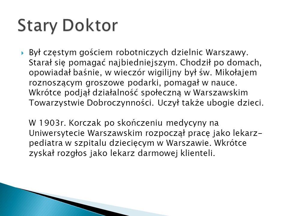 Był częstym gościem robotniczych dzielnic Warszawy. Starał się pomagać najbiedniejszym. Chodził po domach, opowiadał baśnie, w wieczór wigilijny był ś