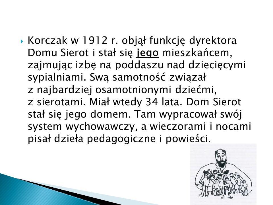 Korczak w 1912 r. objął funkcję dyrektora Domu Sierot i stał się jego mieszkańcem, zajmując izbę na poddaszu nad dziecięcymi sypialniami. Swą samotnoś